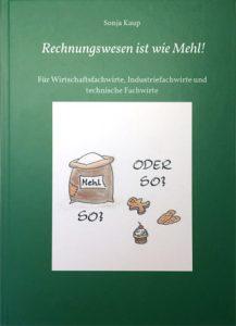 Buch: Rechnungswesen ist wie Mehl!